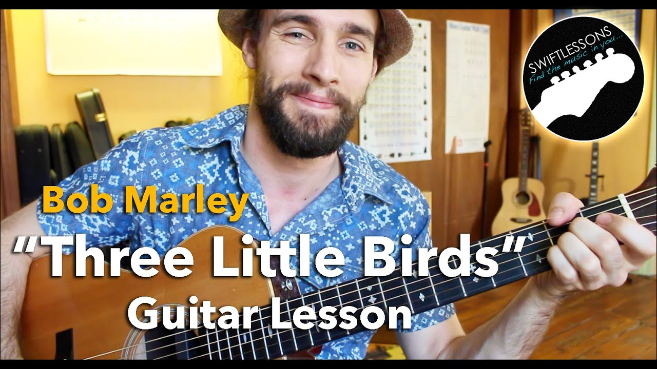 "Bob Marley ""Three Little Birds"" Lesson – Easiest Guitar Songs for Beginners"