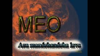 Meo : Aza mandehandeha lava