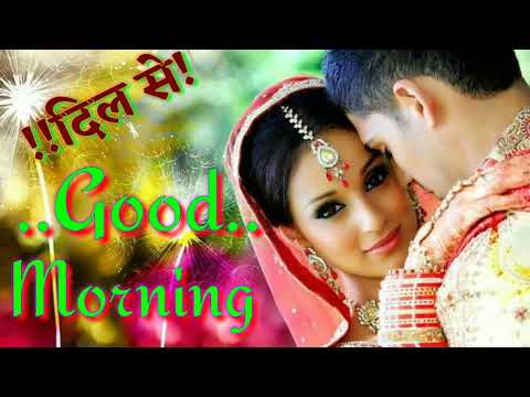 Romantic quotes - Good morning video - whatsapp status ¦¦Quotes ¦¦Massage ¦¦Romantic video ¦¦wishes ¦¦greeting