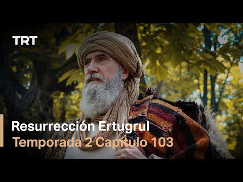Resurrección Ertugrul Temporada 2 Capítulo 103