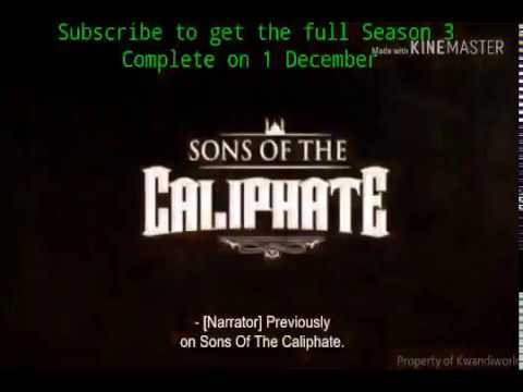 Sons of the caliphate season 3