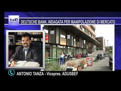 DUTSCHE BANK, INDAGATA PER MANIPOLAZIONE DI MERCATO
