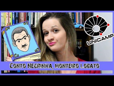 Conto Negrinha, Monteiro Lobato   Análise   UNICAMP 2017