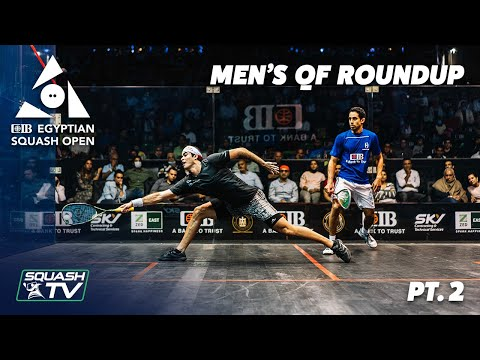 Squash: CIB Egyptian Squash Open 2020 - Men's QF Roundup [Pt.2]