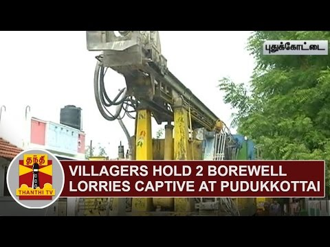 Villagers-hold-2-Borewell-Lorries-captive-demanding-Tube-Well-Thanthi-TV
