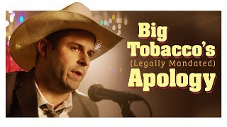 Big Tobacco's Saying Sorry