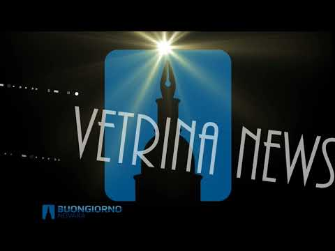 VETRINA NEWS del 29.03.2018 TG di Buongiorno Novara