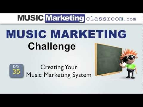 Music Marketing Challenge Day 35 – Creating Your Music Marketing System