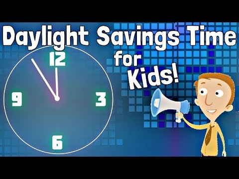 Daylight Savings Time Explained for Kids