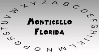 Monticello (FL) United States  city images : How to Say or Pronounce USA Cities — Monticello, Florida