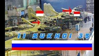 Video NASIB 11 SUKHOI SU 35 INDONESIA MASUK PABRIK Dan Kerumitan Teknologi Rusia MP3, 3GP, MP4, WEBM, AVI, FLV Desember 2018