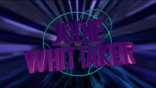 Jodie Whittaker is the 13th Doctor! Own rendition of a title sequence for Jodie's first season as the Doctor. Version 1:...