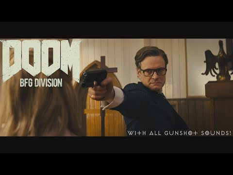 [SFX] Kingsman Church Fight but the ultra-violence fuels the BFG Division