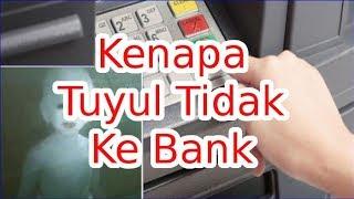 Video Fakta Kenapa Tuyul Tidak Mengambil Uang Di Bank Atau ATM ?? MP3, 3GP, MP4, WEBM, AVI, FLV Desember 2018