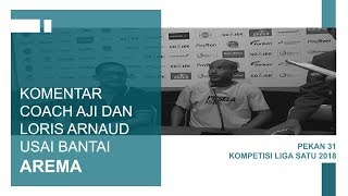 Download Video KOMENTAR COACH AJI DAN LORIS ARNAUD USAI MEMBANTAI AREMA MP3 3GP MP4