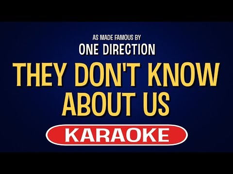 They Don't Know About Us (Karaoke) - One Direction