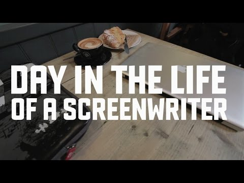 Day in the life of a screenwriter