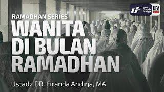 Download Video Kajian : Wanita Di Bulan Ramadhan - Ustadz Dr. Firanda Andirja, Lc, M.A. MP3 3GP MP4