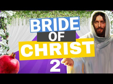 2 AMAZING FACTS About The Bride Of Christ