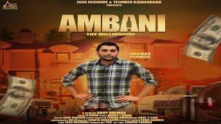 Ambani | (Full HD) | Harman Parmar | New Punjabi Songs 2018 | Latest Punjabi Songs 2018