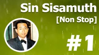 [Non Stop] Sin Sisamuth Song #1