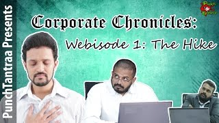 Corporate Chronicles || Webisode 1: The Hike || PunchTantraa