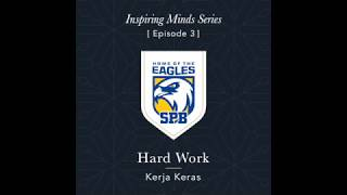 Inspiring Minds Series (Episode 3 – Hard Work)
