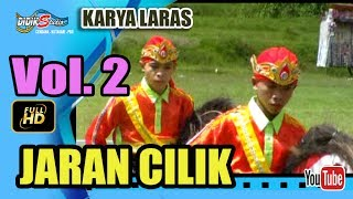 Ebeg Banyumasan # JARAN CILIK + PENYEMBUHAN ; Jaranan Kuda Lumping @ Karya Laras Vol 2