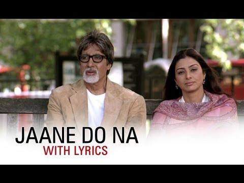 Jaane Do Na (Lyrical Song)   Cheeni Kum   Amitabh Bachchan & Tabu