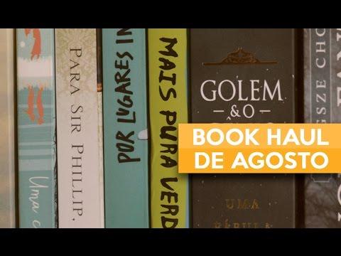 BOOK HAUL DE AGOSTO | Admirável Leitor