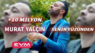 Video Murat Yalçın-Senin Yüzünden EVM MÜZİK PRODÜKSİYON 2018 MP3, 3GP, MP4, WEBM, AVI, FLV Maret 2019