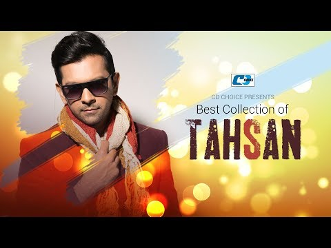 Download Best Collection Of TAHSAN | Super Hits Album | Audio Jukebox | Bangla Song 2017 HD Mp4 3GP Video and MP3
