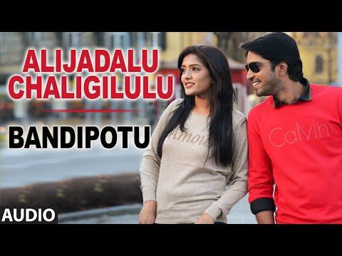 Alijadalu Chaligilulu Full Audio Song | Bandipotu | Allari Naresh, Eesha
