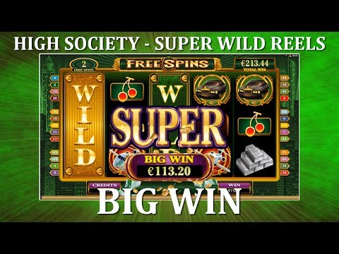 BIG WIN - High Society - Super Wild Reels - Microgaming