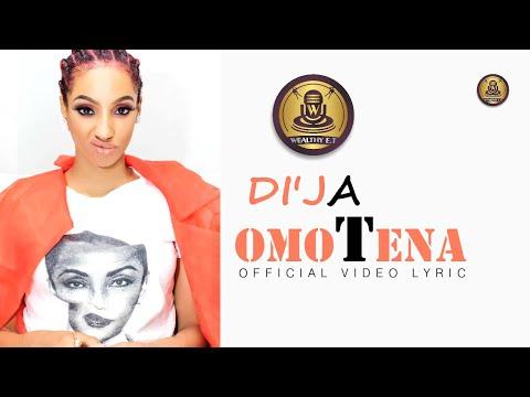 Di'ja – Omotena official video Lyrics