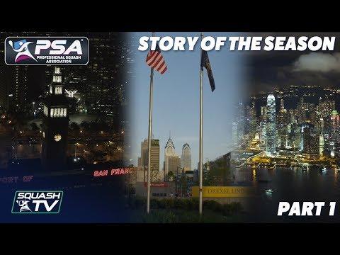 Squash: PSA World Tour Story of the Season - 2018/19 - Part 1