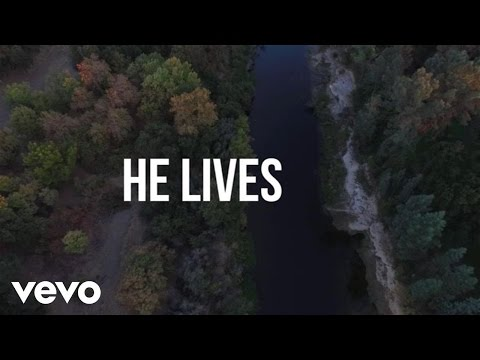 He Lives Lyric Video