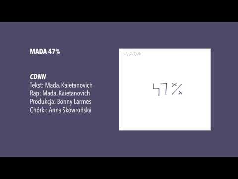 14. Mada – CDNN gościnnie: Kaietanovich, Ania Skowrońska; produkcja: Bonny Larmes