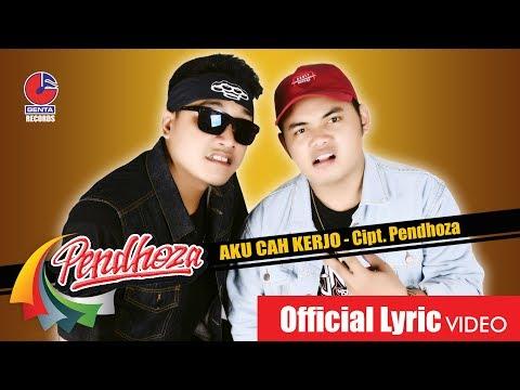 Video PENDHOZA - AKU CAH KERJO - Official Video download in MP3, 3GP, MP4, WEBM, AVI, FLV January 2017