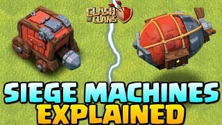 NEW SIEGE MACHINES EXPLAINED - Clash Of Clans Update - How To Use Siege Machine - CoC Town Hall 12