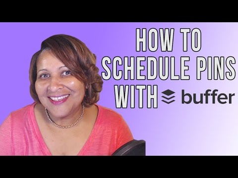 Watch 'Use Bufferapp to Schedule Your Pinterest on Pins '