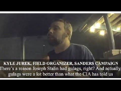 Bernie Sanders Field Organizer Promoting Gulags, Re-Education, Violence, And More