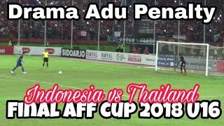Video momen Adu Penalti di Final Indonesia vs Thailand (4-3), AFF U16 2018 GOR Delta Sidoarjo MP3, 3GP, MP4, WEBM, AVI, FLV Agustus 2018