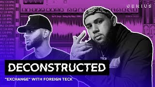 "The Making Of Bryson Tiller's ""Exchange"" With Foreign Teck 