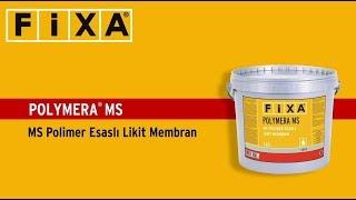 Fixa Polymera MS - MS Polimer Esaslı Likit Membran