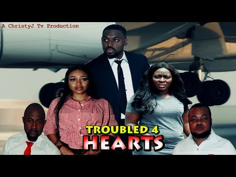 TROUBLED HEARTS (Chapter 4) (NEW MOVIE) 2019 NIGERIAN, Nollywood/Hollywood Movies