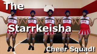 The Starrkeisha Cheer Squad!   Random Structure TV