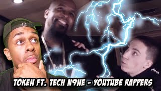 Token - Youtube Rapper ft. Tech N9ne reaction