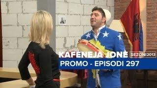 Kafeneja Jone : (promo) Episodi 297