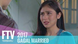 Video FTV Denira Wiraguna & Ikhsan Saleh - GAGAL MARRIED !!! MP3, 3GP, MP4, WEBM, AVI, FLV September 2019